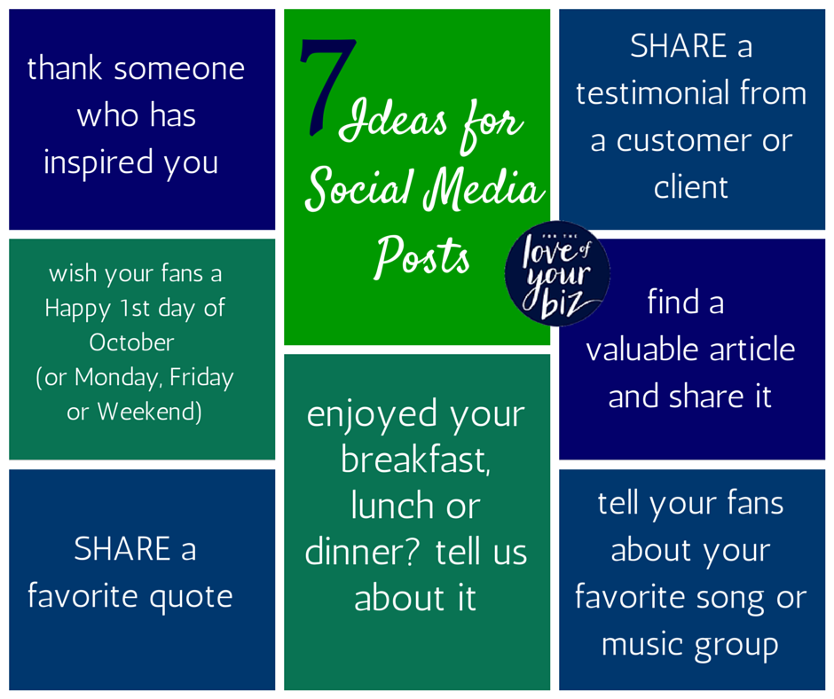 7 Ideas for Social Media Posts