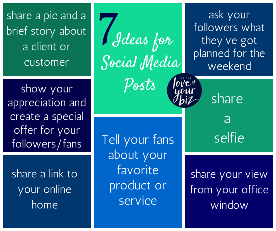 7 Ideas for Social Media Posts, week 2