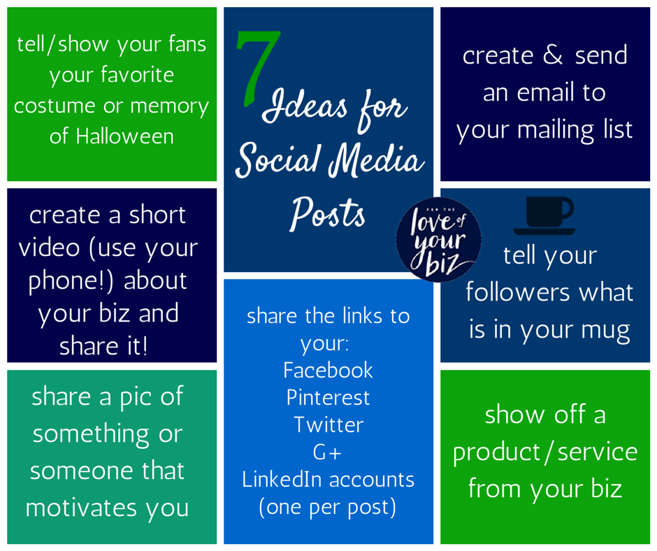 7 Ideas for Social Media Posts, week 3
