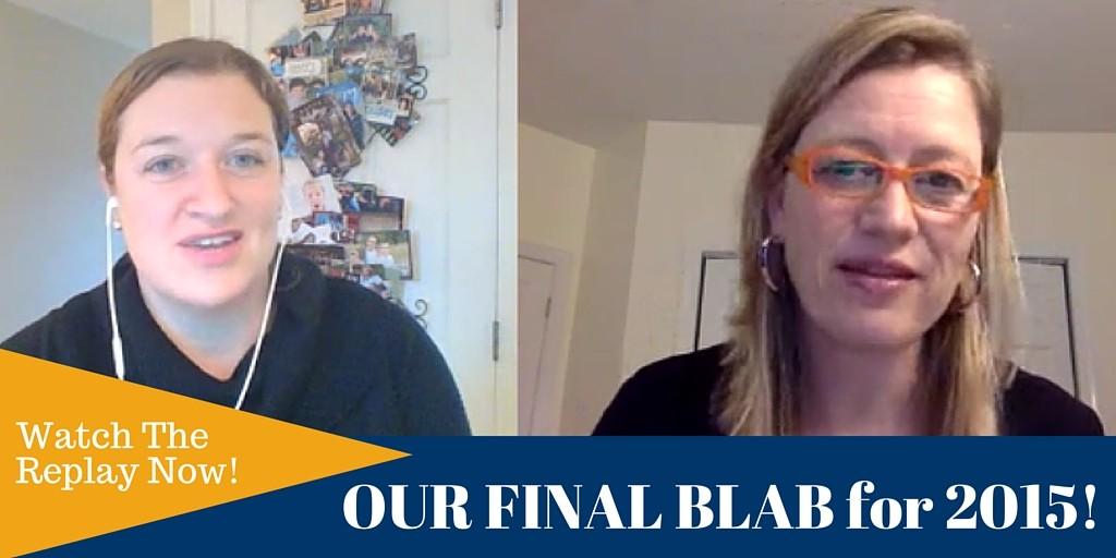 OUR FINAL BLAB for 2015!